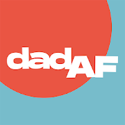 Dad AF - By Dads for Dads.
